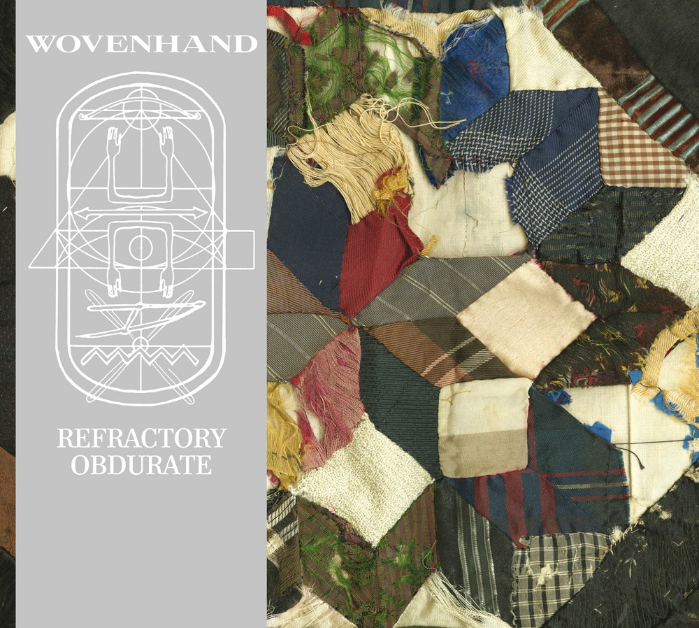 Wovenhand.Refractory Obdurate