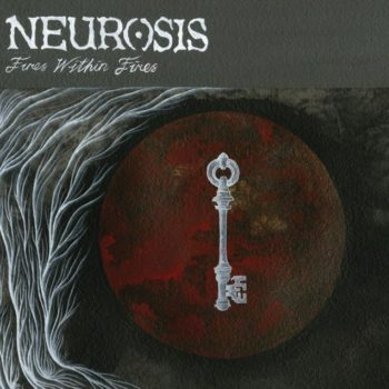 neurosis-fire-within-fire
